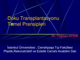 Doku Transplantasyonu Temel Prensipleri