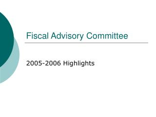 Fiscal Advisory Committee
