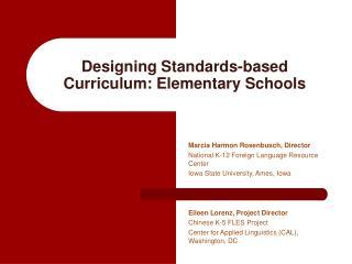 Designing Standards-based Curriculum: Elementary Schools