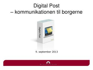 Digital Post  � kommunikationen til borgerne