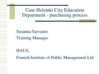 Case Helsinki City Education Department - purchasing process