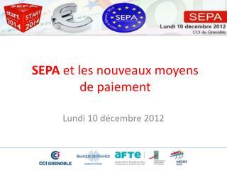 SEPA  et les nouveaux moyens  de paiement