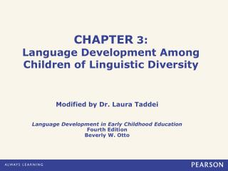 CHAPTER  3: Language Development Among Children of Linguistic Diversity