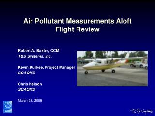 Air Pollutant Measurements Aloft Flight Review