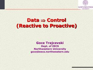 Data   Control (Reactive to Proactive)