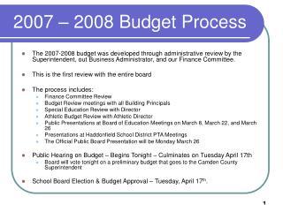 2007 – 2008 Budget Process
