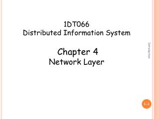 1DT066 Distributed Information System Chapter 4 Network Layer
