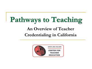 Pathways to Teaching