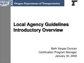 Local Agency Guidelines Introductory Overview