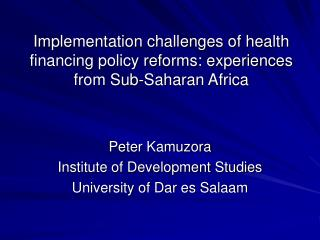 Implementation challenges of health financing policy reforms: experiences from Sub-Saharan Africa
