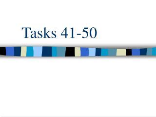 Tasks 41-50