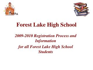 Forest Lake High School
