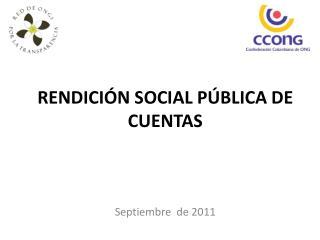 RENDICI�N SOCIAL P�BLICA DE CUENTAS