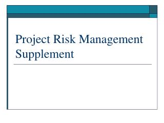Project Risk Management Supplement