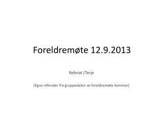 Foreldremøte 12.9.2013