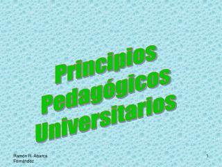 Principios Pedagógicos Universitarios