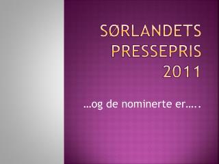 Sørlandets pressepris 2011