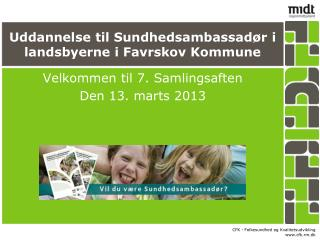 Uddannelse til Sundhedsambassad�r i landsbyerne i Favrskov Kommune