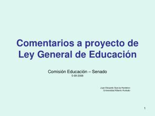 Comentarios a proyecto de Ley General de Educación