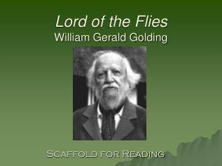 Lord of the Flies William Gerald Golding