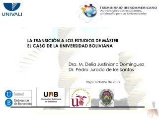 LA TRANSICIÓN A LOS ESTUDIOS DE MÁSTER:  EL CASO DE LA UNIVERSIDAD BOLIVIANA