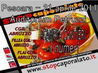 Pescara – 21 aprile 2011 Auditorium  Petruzzi