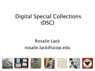 Digital Special Collections (DSC)