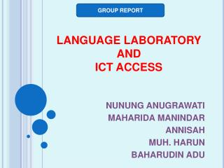 LANGUAGE LABORATORY  AND  ICT ACCESS