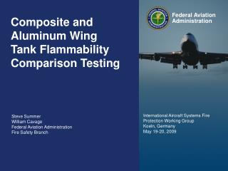 Composite and Aluminum Wing Tank Flammability Comparison Testing
