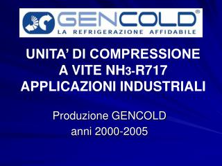 UNITA' DI COMPRESSIONE  A VITE NH 3- R717 APPLICAZIONI INDUSTRIALI