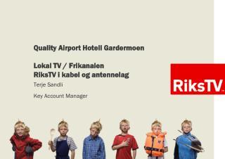 Quality Airport Hotell Gardermoen Lokal TV / Frikanalen RiksTV i kabel og antennelag