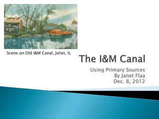 The I&M Canal