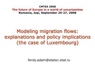 Modeling migration flows: explanations and policy implications (the case of Luxembourg)