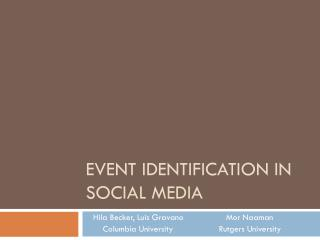 EVENT IDENTIFICATION IN SOCIAL MEDIA
