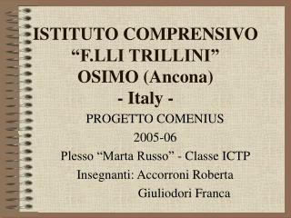 """ISTITUTO COMPRENSIVO  """"F.LLI TRILLINI"""" OSIMO (Ancona) - Italy -"""