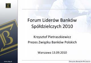 Forum Liderów Banków Spółdzielczych 2010