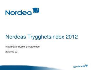 Nordeas Trygghetsindex 2012