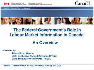 The�Federal Government's Role in Labour Market Information�in Canada�