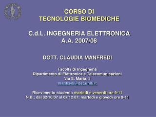 CORSO DI TECNOLOGIE BIOMEDICHE  C.d.L. INGEGNERIA ELETTRONICA A.A. 2007/08