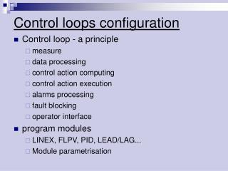 Control loops configuration