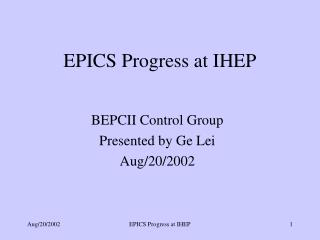 EPICS Progress at IHEP
