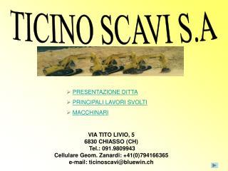 VIA TITO LIVIO, 5 6830 CHIASSO (CH)  Tel.: 091.9809943 Cellulare Geom. Zanardi: +41(0)794166365
