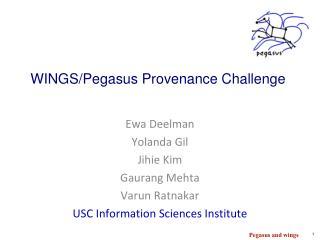 WINGS/Pegasus Provenance Challenge
