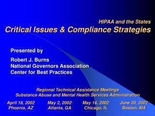 HIPAA and the States Critical Issues & Compliance Strategies