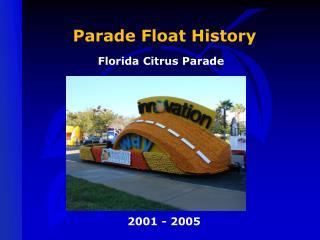 Parade Float History
