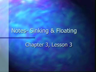 Notes- Sinking & Floating