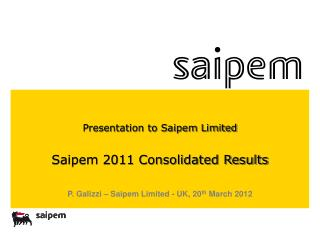 Presentation to Saipem Limited