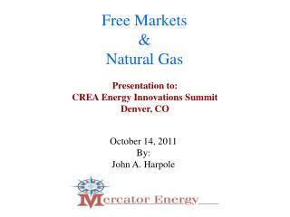 Free Markets & Natural Gas
