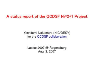 A status report of the QCDSF N f =2+1 Project