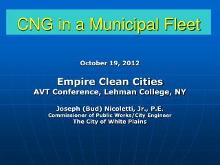 CNG in a Municipal Fleet